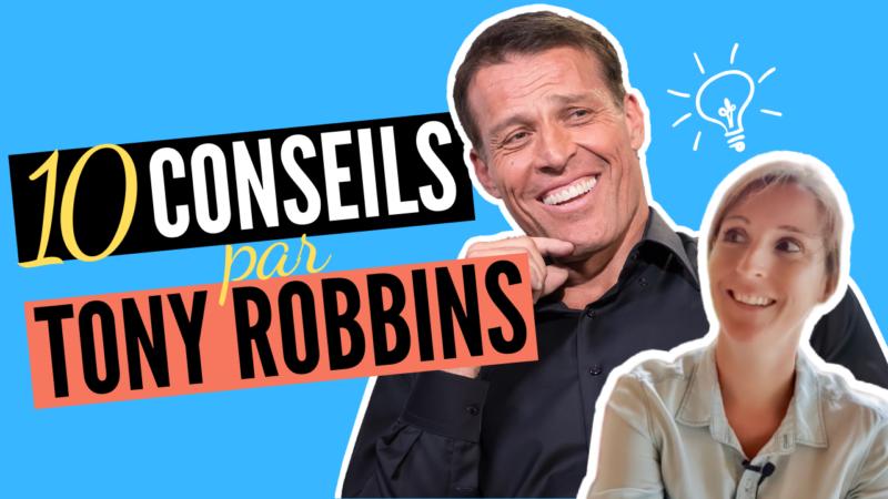 10 conseils business de tony robbins