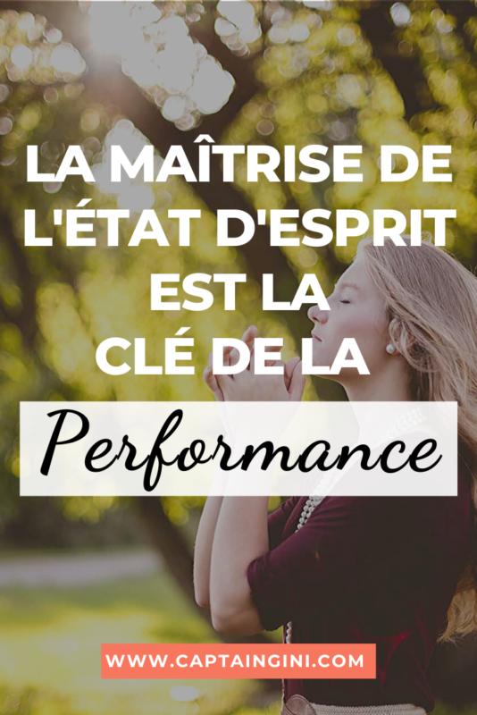 La maîtrise de létat desprit est la clé de la performance