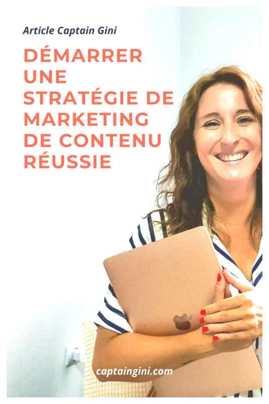 demarrer une strategie de marketing de contenu reussie